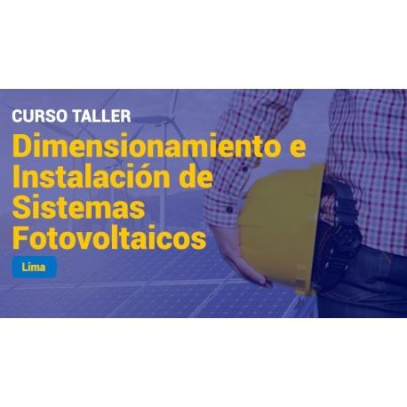 Curso taller dimensionamiento e instalación de sistemas fotovoltaicos
